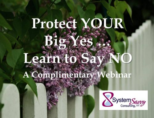 Protect YOUR Big Yes and Learn to Say NO