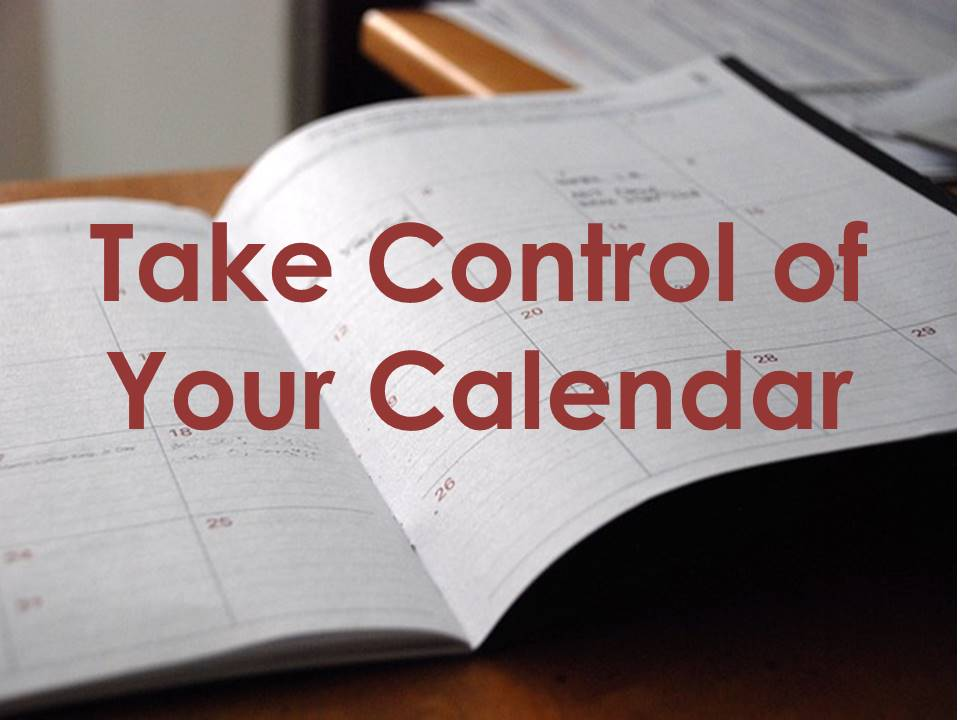 Take Control of Your Calendar - Impactive Strategies