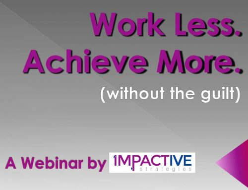 How to Achieve More While Working Less
